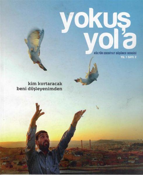 YOKUŞ YOL'A