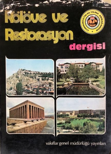 RÖLÖVE VE RESTORASYON DERGİSİ